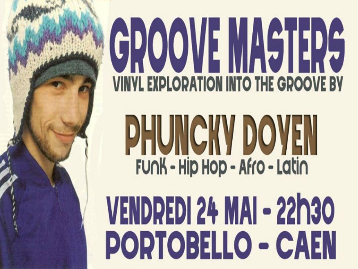 Groove Masters avec Phunky Doyen