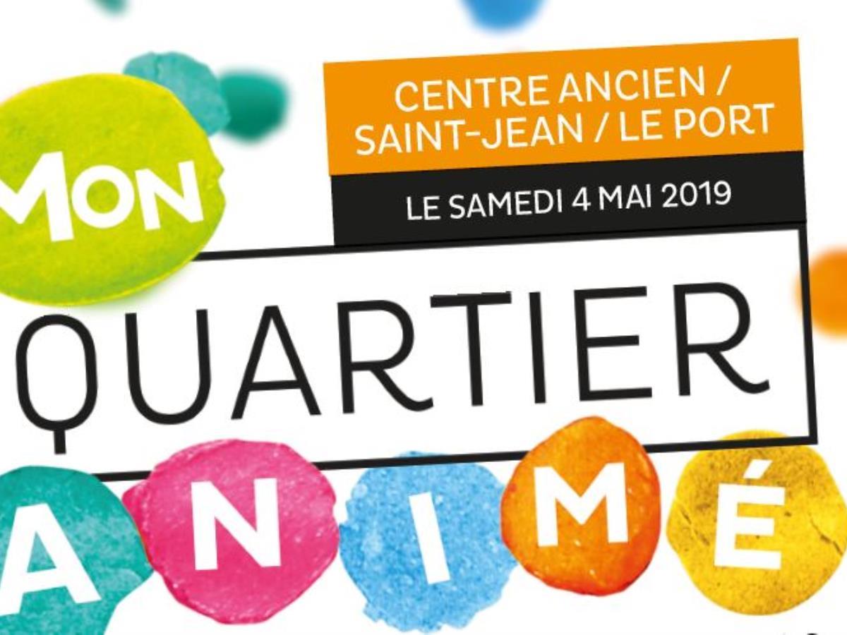 Mon quartier animé : Centre ancien, Saint-Jean, Le Port